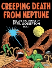 Wolverton, Basil,   Sadowski, Greg Creeping Death from Neptune 1