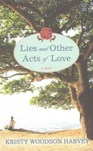 Harvey, Kristy Woodson Lies and Other Acts of Love