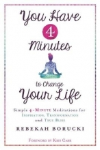 Rebekah Borucki You Have 4 Minutes to Change Your Life