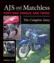 Matthew Vale AJS and Matchless Post-War Singles and Twins