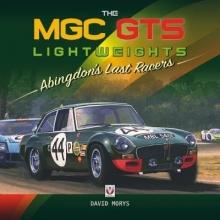 David Morys The MGC GTS Lightweights