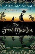 Anam, Tahmima Good Muslim