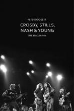 Peter Doggett Crosby, Stills, Nash & Young
