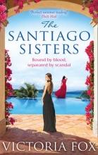 Fox, Victoria Santiago Sisters
