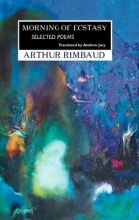 ARTHUR RIMBAUD,   Andrew Jary Morning of Ecstasy