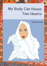 Hanan Issa My Body Can House Two Hearts