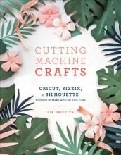Lia Griffith Cutting Machine Crafts