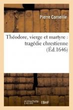 Corneille, Pierre Theodore, Vierge Et Martyre
