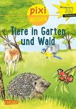 Sörensen, Hanna Pixi Wissen, Band 17: VE 5 Tiere in Garten und Wald