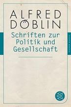 Döblin, Alfred Schriften zur Politik und Gesellschaft