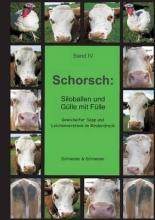 Schneider, Schneider & Schorsch: Siloballen und Gülle mit Fülle