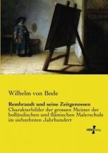 Bode, Wilhelm von Rembrandt und seine Zeitgenossen