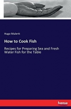 Mulertt, Hugo How to Cook Fish