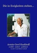 Kuckhoff, Armin-Gerd Die in Ewigkeiten stehen ...