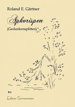 Gärtner, Roland E Aphorismen