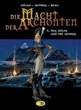 Pécau, Jean-Pierre Die Macht der Archonten 06. Der Adler und die Sphinx