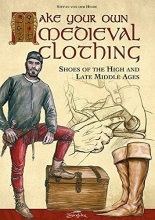 Heide, Stefan von der Make your own medieval clothing