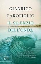 Gianrico  Carofiglio Il silenzio dell`onda