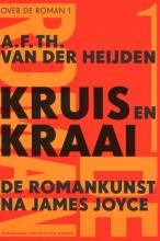A.F.Th. van der Heijden , Kruis en kraai