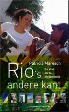 Patricia  Maresch NOS-correspondentenreeks Rio`s andere kant