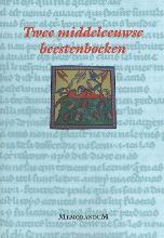 R. de Fournival P. de Beauvais, Twee middeleeuwse beestenboeken