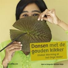 Herman Heijn , Dansen met de gouden kikker = Dancing with the golden frog