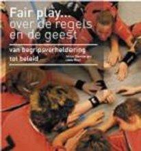 J. Steenbergen, L. Vloet Fair play... over de regels en de geest