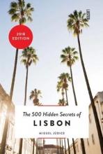 Miguel Judice , The 500 hidden secrets of Lisbon