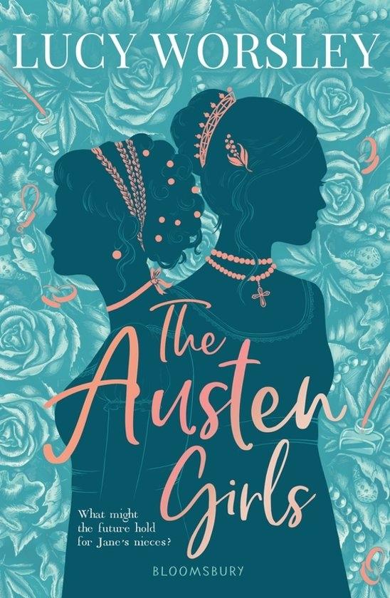 Lucy Worsley,The Austen Girls