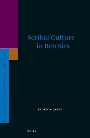 L. A. Askin,Scribal Culture in Ben Sira
