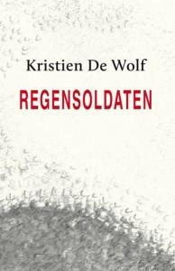 Kristien De Wolf,Regensoldaten
