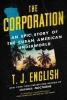 English, T. J., The Corporation