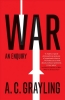 Grayling, A. C., War
