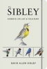 David, Sibley Birder's Life List and Field Diary