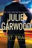 Garwood, Julie, Fast Track