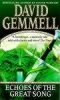 D. Gemmell, Echoes of the Great Song