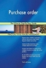 Gerardus Blokdyk, Purchase order The Ultimate Step-By-Step Guide
