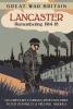 Gregory, Ian, Great War Britain Lancaster: Remembering 1914-18
