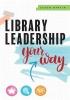 Jason Martin, Library Leadership Your Way