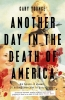Gary Younge, Another Day in the Death of America