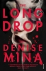 Mina Denise, Long Drop