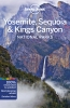 Lonely Planet, Yosemite, Sequoia & Kings Canyon National Parks part 5th Ed