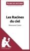 Cerf, Natacha, Analyse : Les Racines du ciel de Romain Gary  (analyse compl?te de l`oeuvre et r?sum?)