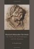 Huber, Traugott, Pharaoh Alexander the Great