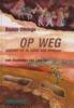 <b>Baukje Offringa</b>,Op Weg