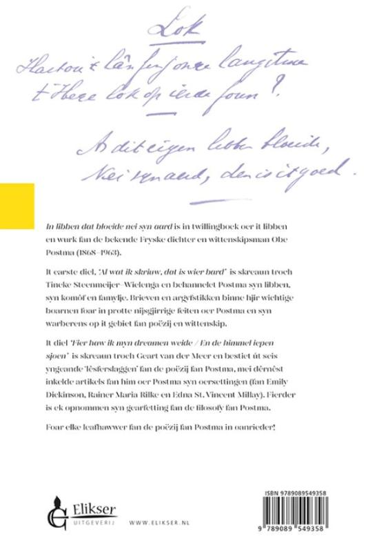 Tineke Steenmeijer-Wielenga, Geart van der Meer,Obe Postma In libben dat bloeide nei syn aard