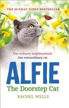 Rachel Wells Alfie the Doorstep Cat