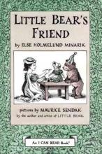 Minarik, Else Holmelund Little Bear`s Friend
