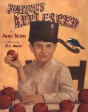 Yolen, Jane,   Burke, Jim Johnny Appleseed