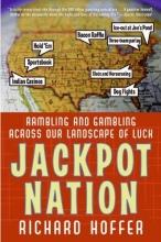Hoffer, Richard Jackpot Nation